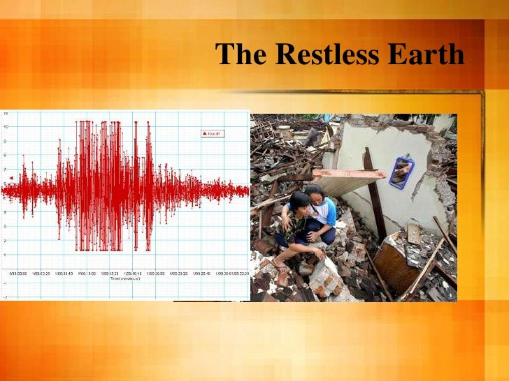 The Restless Earth