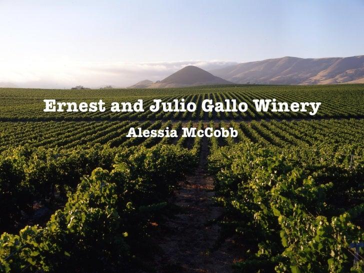 Ernest and Julio Gallo Winery         Alessia McCobb