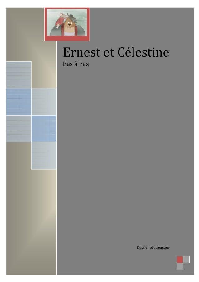 Ernest et Célestine Pas à Pas Dossier pédagogique
