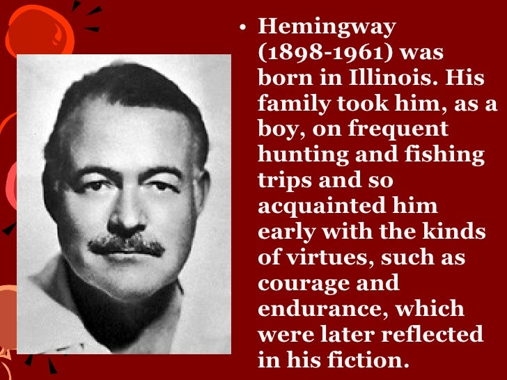 the life of poet ernest hemingway and his family Ernest hemingway never wished to be widely known as a poet  hemingway  had a knack for giving life to people tersely, but with all the effect that a more.