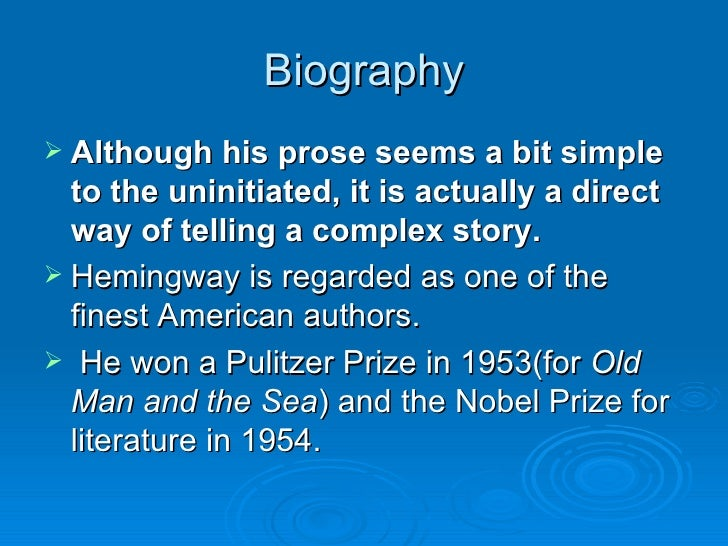 a biography and life work of ernest miller hemingway an american writer The author of many classic works, including in our time, the sun also rises,   throughout his life, hemingway visited art galleries and museums, some of his.