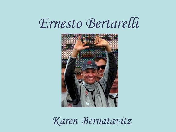 Ernesto Bertarelli Karen   Bernatavitz