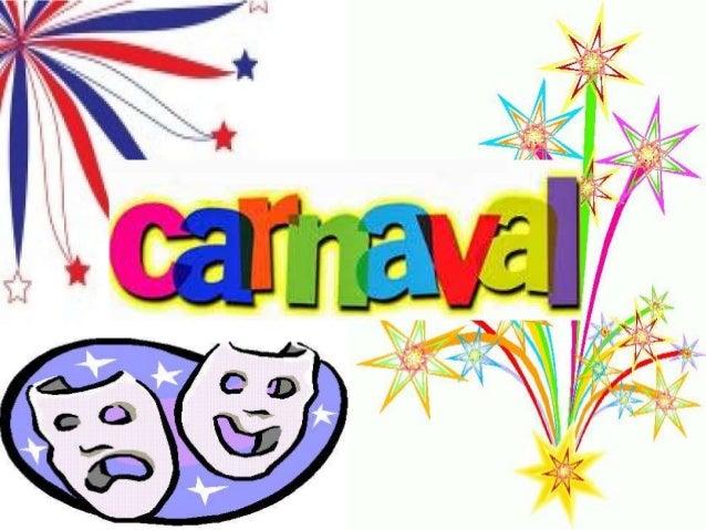 ORIGEN El carnaval es una fiesta de origen pagano romano. se remontan hasta los tiempos de la Antigua Sumeria hace más de ...