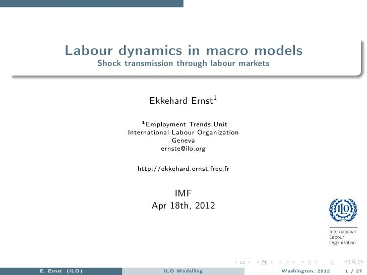 Labour dynamics in macro models                 Shock transmission through labour markets                              Ekk...
