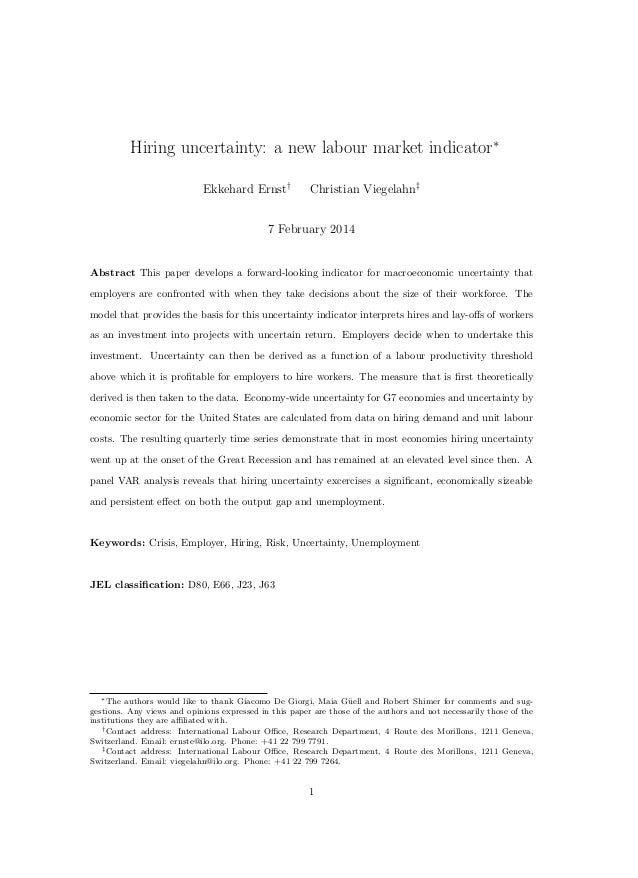 Hiring uncertainty: a new labour market indicator∗ Ekkehard Ernst†  Christian Viegelahn‡  7 February 2014  Abstract This p...