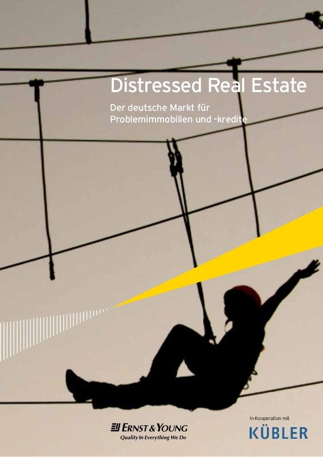 Distressed Real EstateDer deutsche Markt fürProblemimmobilien und -krediteIn Kooperation mit