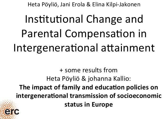 Ins$tu$onalChangeand ParentalCompensa$onin Intergenera$onala5ainment HetaPöyliö,JaniErola&ElinaKilpi-Jakonen...