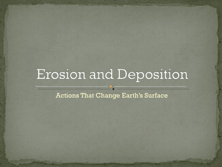 Actions That Change Earth's Surface
