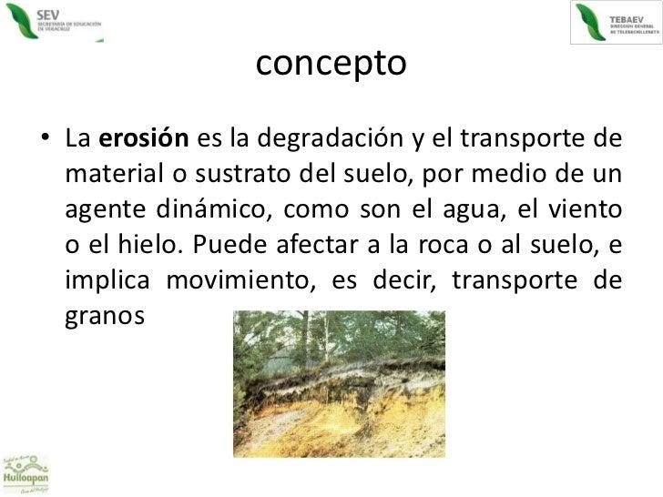 Erosion del suelo for Como esta constituido el suelo