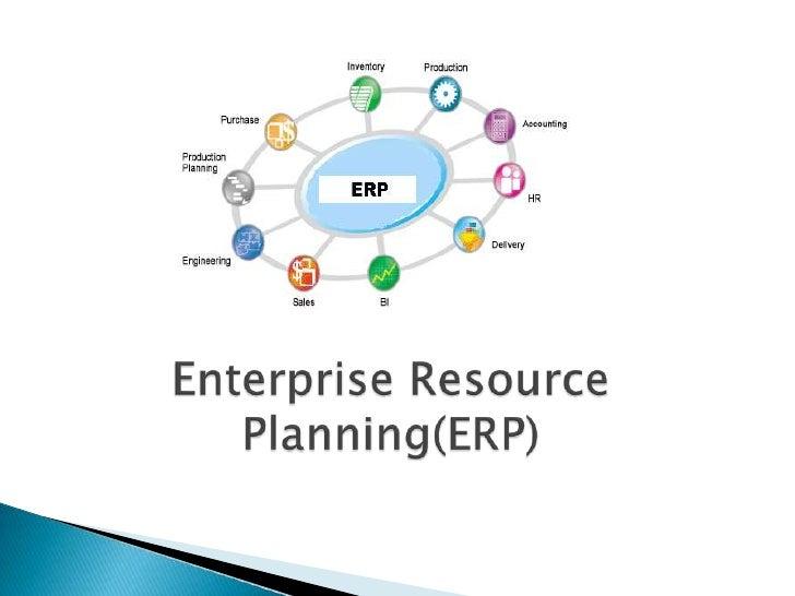 Enterprise Resource Planning(ERP)<br />