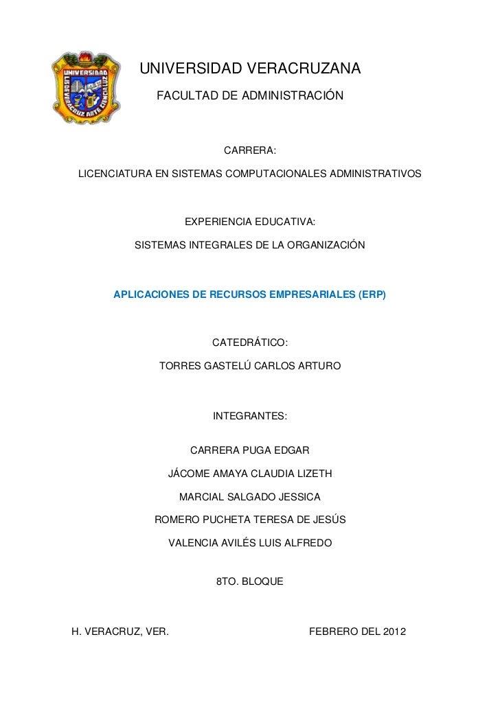 UNIVERSIDAD VERACRUZANA              FACULTAD DE ADMINISTRACIÓN                           CARRERA: LICENCIATURA EN SISTEMA...