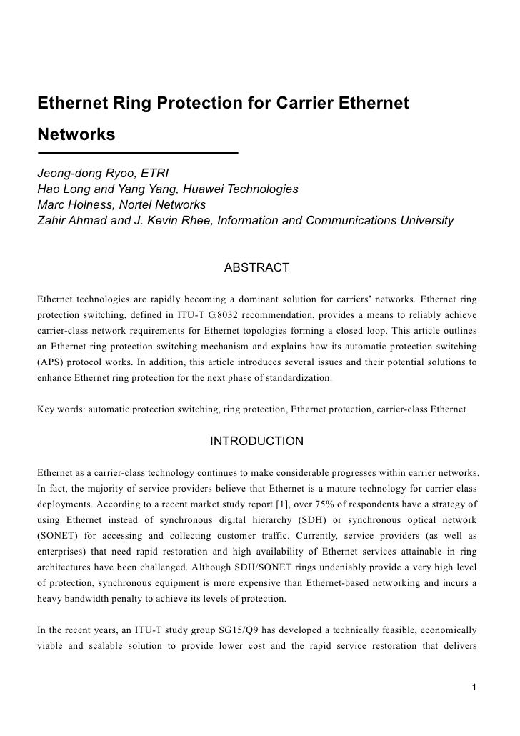Ethernet Ring Protection for Carrier EthernetNetworksJeong-dong Ryoo, ETRIHao Long and Yang Yang, Huawei TechnologiesMarc ...