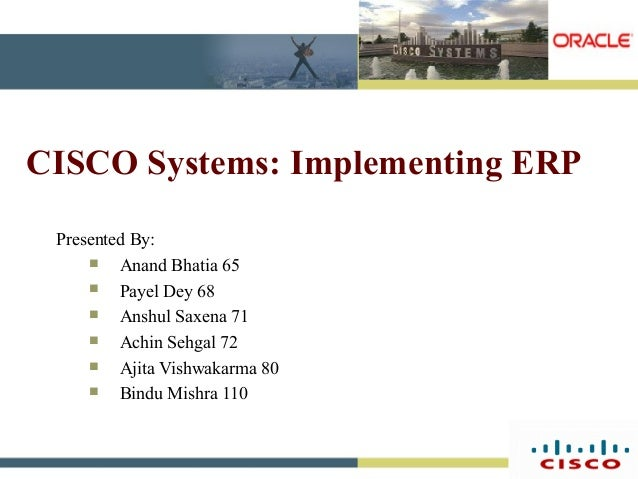 case study 5 cisco systems inc. implementing erp