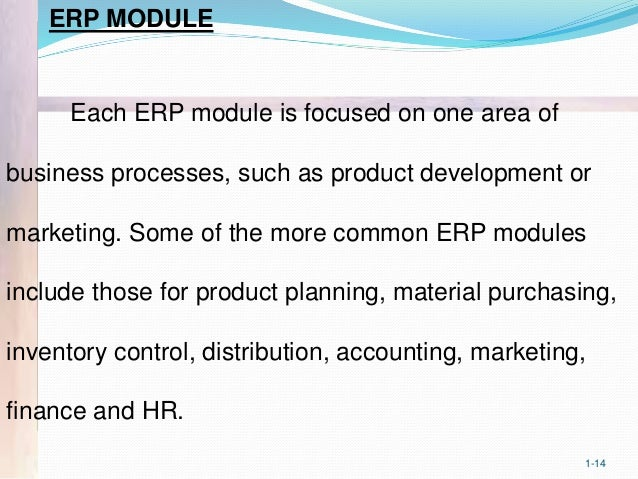 enterprise resource planning and information systems Definition of enterprise resource planning (erp): a business management  system based on specialised software systems that manage various information.