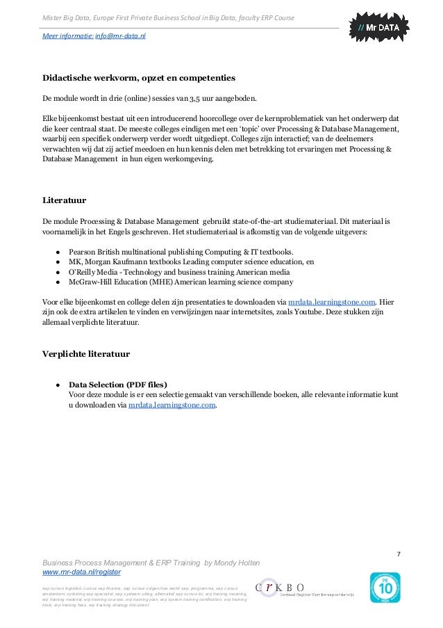 Mister Big Data, Europe First Private Business School in Big Data, faculty ERP Course Meer informatie: info@mr-data.nl D...