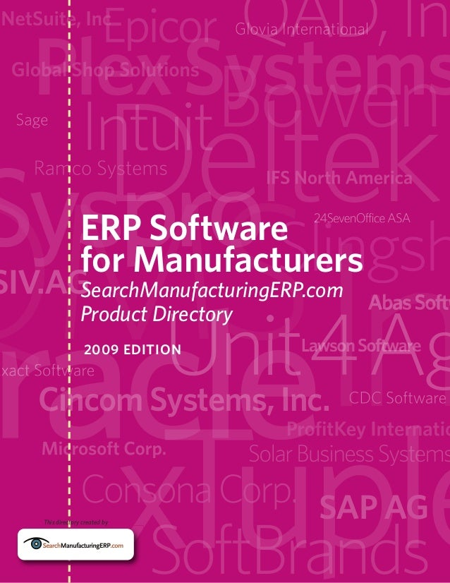 Plex Systems ERP Software for Manufacturers  SIV.AG SearchManufacturingERP.com Product Directory  Unit4Ag  2009 EDITION  C...