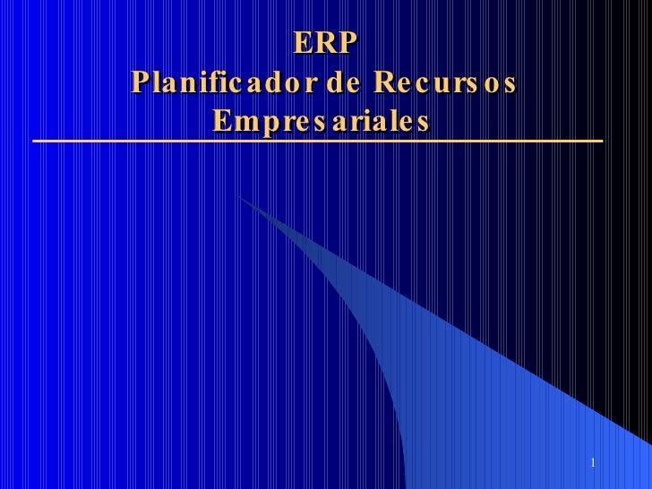 ERP Planificador de Recursos Empresariales