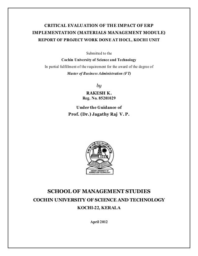 CRITICAL EVALUATION OF THE IMPACT OF ERP IMPLEMENTATION (MATERIALS MANAGEMENT MODULE) REPORT OF PROJECT WORK DONE AT HOCL,...