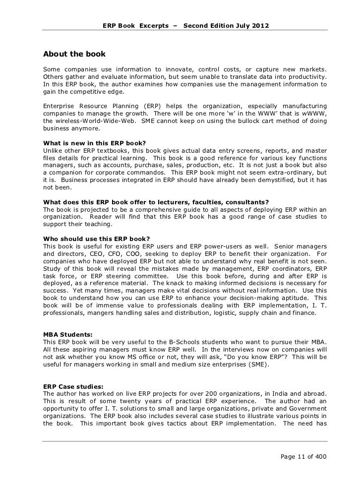 ERP Book Excerpts –       Second Edition July 2012never been more crucial. Global economic scenario is unpredictable. The ...