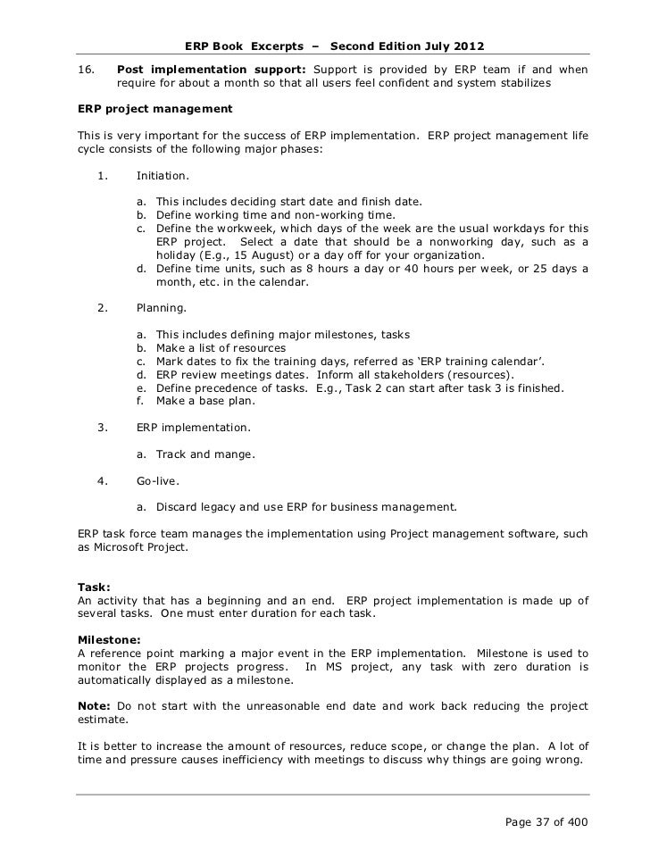ERP Book Excerpts –        Second Edition July 2012Resource:The taskforce members are resources. ERP Implementation consul...