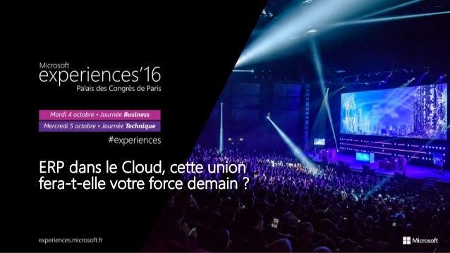 ERP dans le Cloud, cette union fera-t-elle votre force demain ?