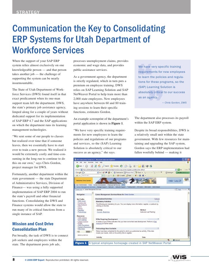 strategy   Communication the Key to Consolidating ERP Systems for Utah Department of Workforce Services When the support o...