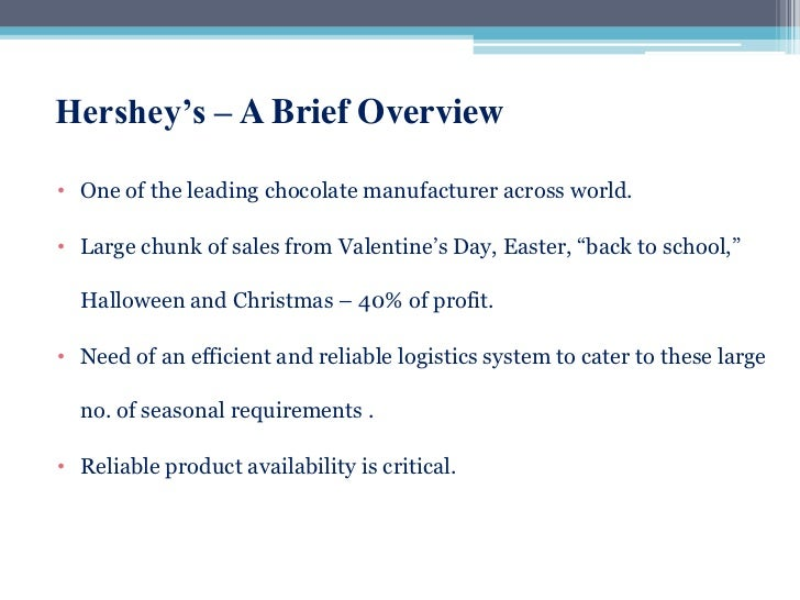 a study of hershey foods corporation The proposed sale of hershey foods during the summer of 2002 captured headlines and imaginations six months after making its decision to explore a potential sale, the board of the hershey.