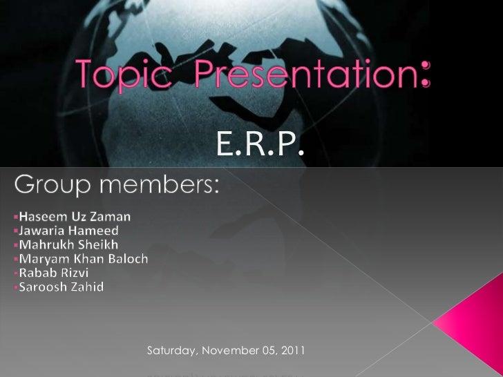 E.R.P.Saturday, November 05, 2011