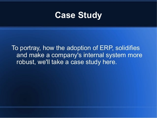erp implementation case study retail 1 a case study on hershey's erp implementation failure: the importance of testing and scheduling imagine waking up one day to find out that your company's supply.