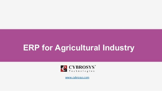 ERP for Agricultural Industry www.cybrosys.com