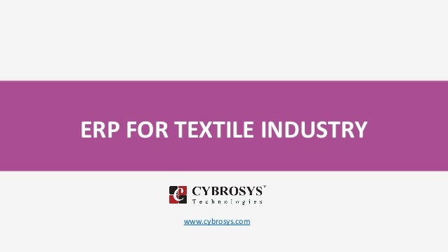 ERP FOR TEXTILE INDUSTRY www.cybrosys.com