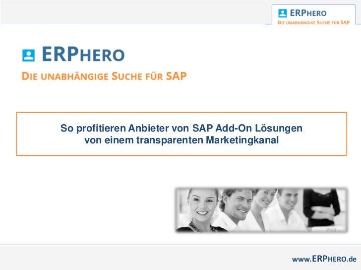 So profitieren Anbieter von SAP Add-On Lösungen    von einem transparenten Marketingkanal                                 ...