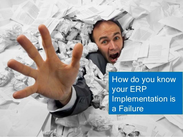 How do you know your ERP Implementation is a Failure