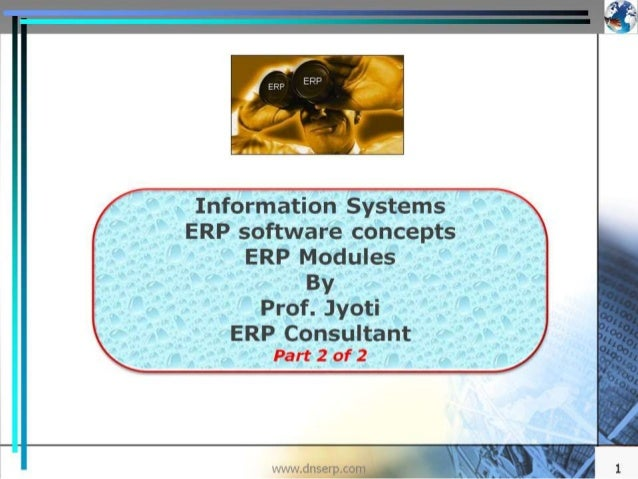 ERP introduction of 32 Modules - 2/2 - with video - This Presentation is a good reference for various key functions manage...