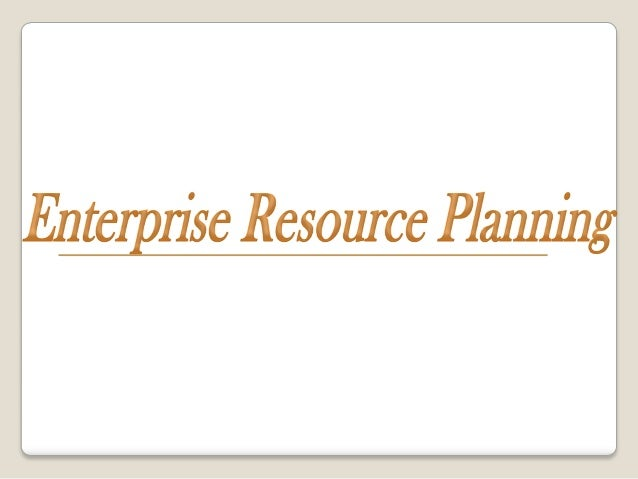  ERP – Enterprise Resource Planning is a business application that integrates all business processes in an organization. ...