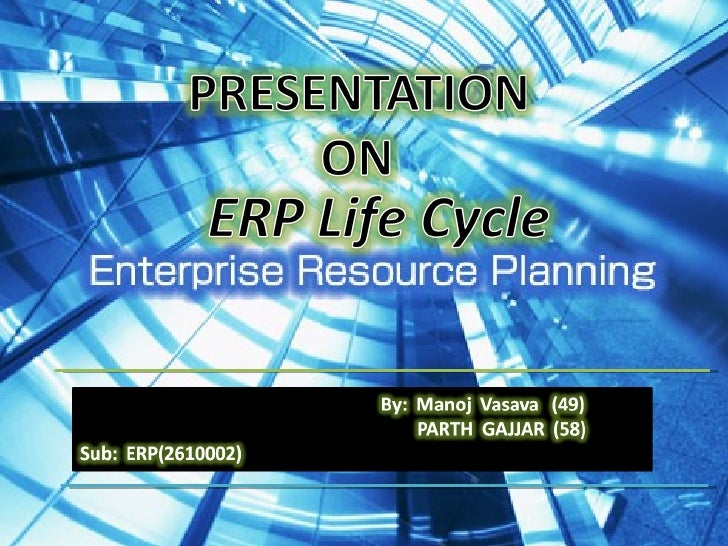 •   Enterprise resource planning (ERP) covers the techniques    the methods employed for the integrated    management of b...