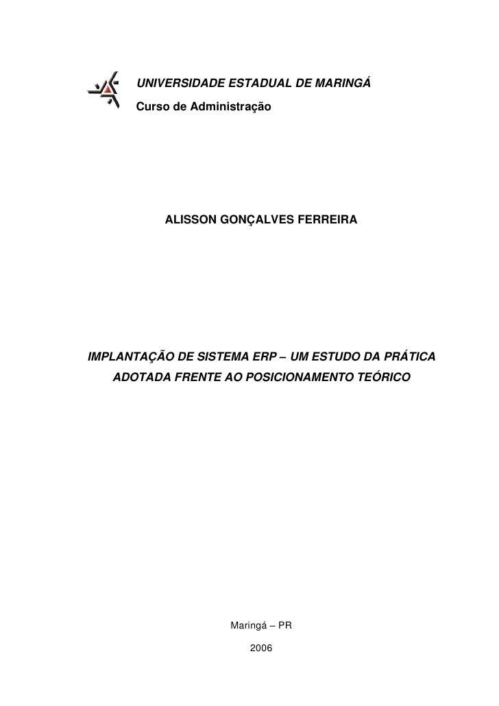 UNIVERSIDADE ESTADUAL DE MARINGÁ        Curso de Administração               ALISSON GONÇALVES FERREIRA     IMPLANTAÇÃO DE...