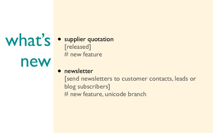 what's   • supplier quotation           [released] new           # new feature         • newsletter           [send newsle...