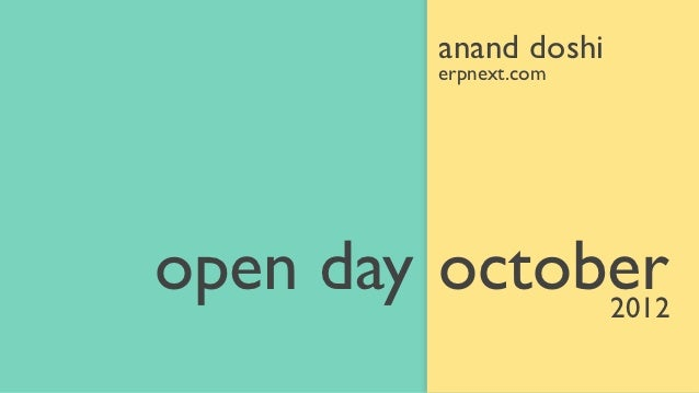 anand doshi         erpnext.comopen day october              2012