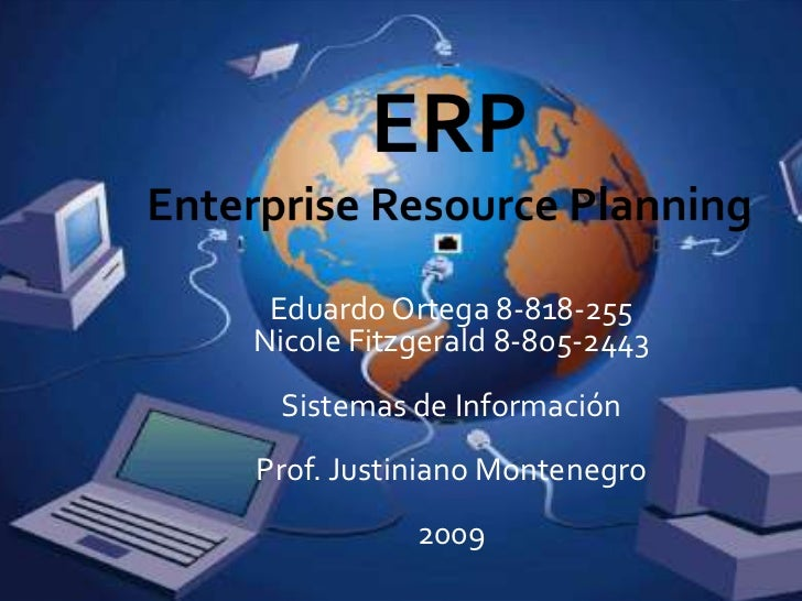 Eduardo Ortega 8-818-255Nicole Fitzgerald 8-805-2443 Sistemas de InformaciónProf. Justiniano Montenegro           2009