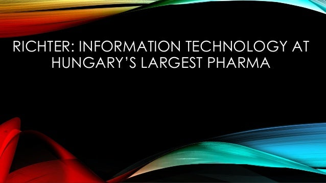 Richter: Information Technology at Hungarys Largest Pharma Case Solution