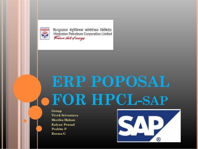 ERP POPOSALFOR HPCL-SAPGroupVivek SrivastavaMeethu MohanKalyan PrasadPrabhu PReema G