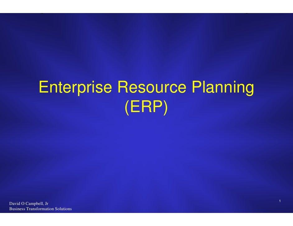 Enterprise Resource Planning                            (ERP)                                                   1 David O ...