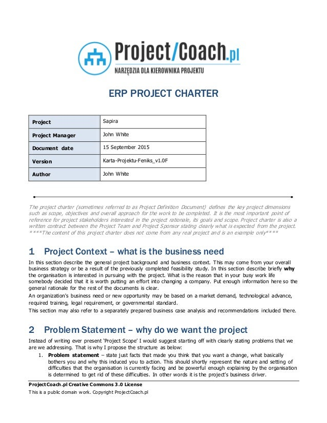 ProjectCoach.pl Creative Commons 3.0 License This is a public domain work. Copyright ProjectCoach.pl ERP PROJECT CHARTER P...