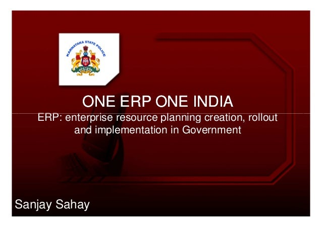 ONE ERP ONE INDIAONE ERP ONE INDIAERP: enterprise resource planning creation, rolloutERP: enterprise resource planning cre...
