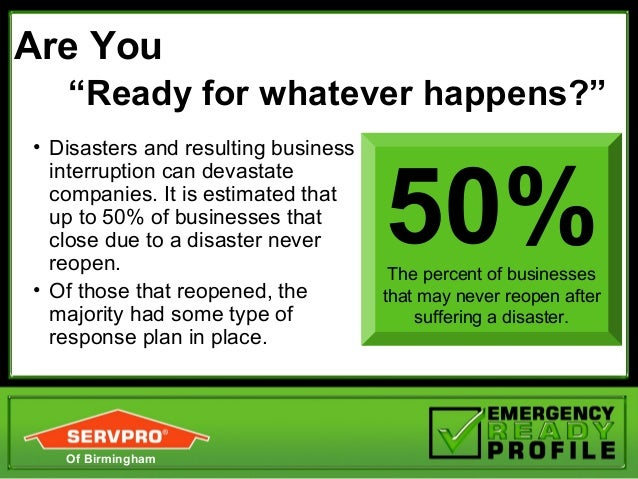"""Are You   """"Ready for whatever happens?""""• Disasters and resulting business                                     50%  interru..."""
