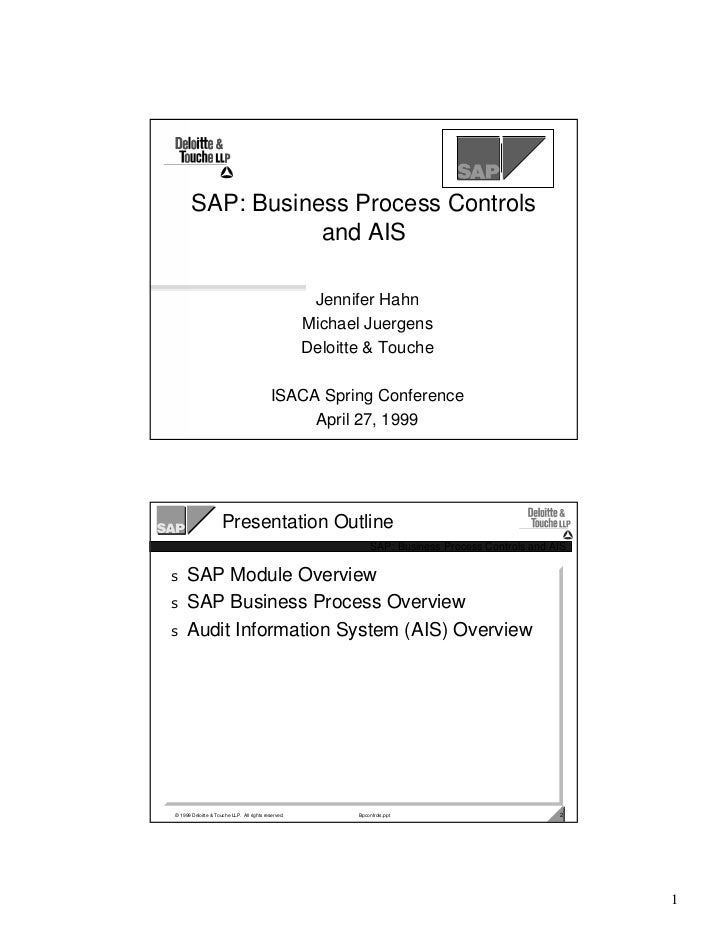 SAP: Business Process Controls                  and AIS                                                      Jennifer Hahn...