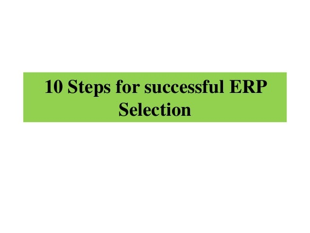 10 Steps for successful ERP Selection