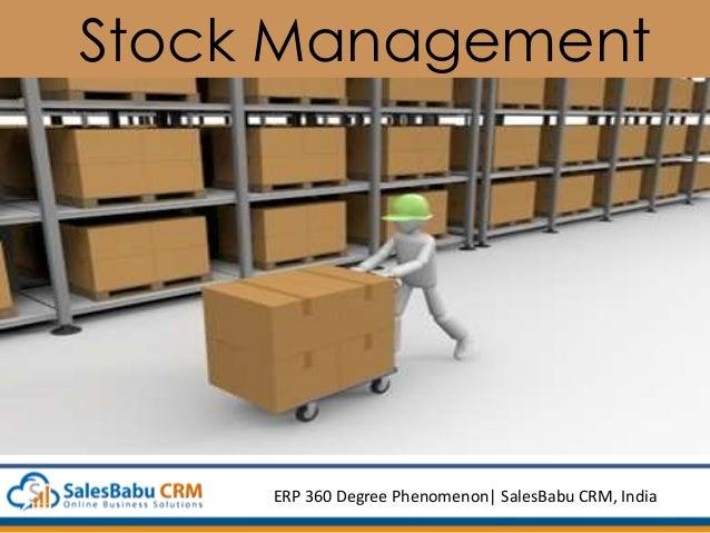Stock Management ERP 360 Degree Phenomenon  SalesBabu CRM, India