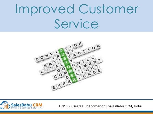 Improved Customer Service ERP 360 Degree Phenomenon  SalesBabu CRM, India